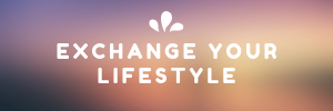 Exchange Your Lifestyle